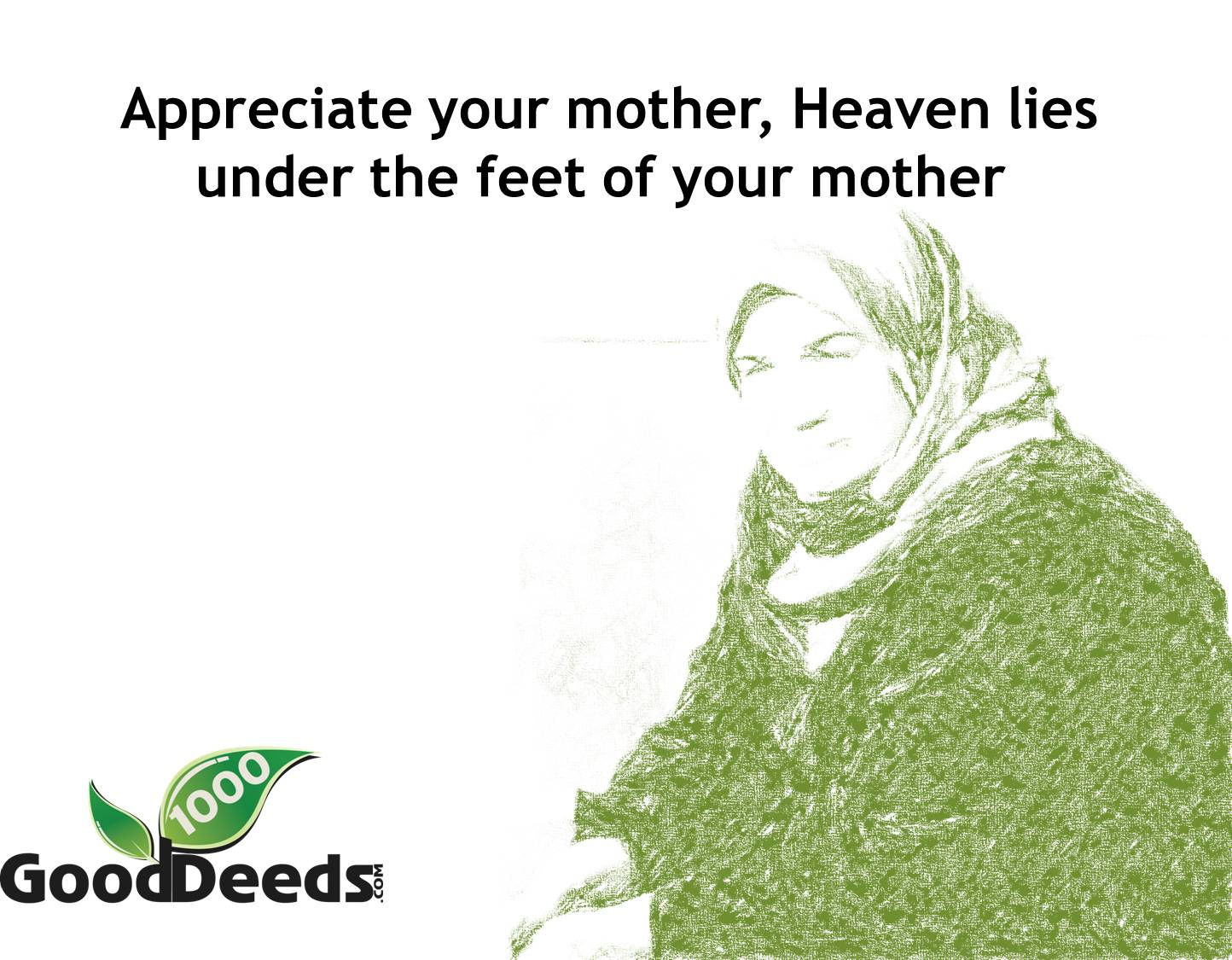 Good Deed: #32 Respect and appreciate your mother | 1000