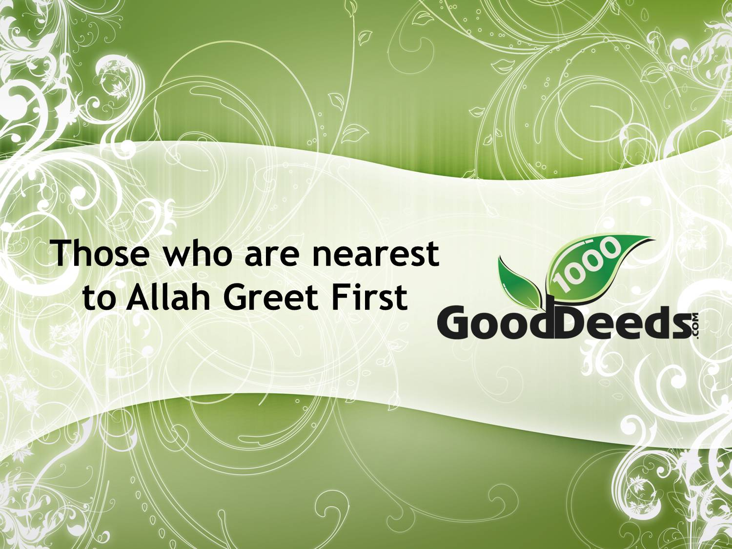 Good deed 2 greet one another 1000 good deeds good deed 2 greet one another m4hsunfo